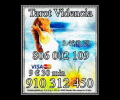 EXPERTAS TAROTISTAS Y VIDENTE OFERTAS VISA 9€ 30 min. 910 312 450/ 806 002 109